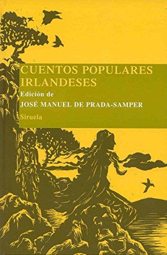 Cuentos populares irlandeses: 9 (Las Tres Edades/ Biblioteca de Cuentos Populares)