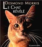 Le Chat révélé - Calmann-Lévy - 01/01/1995