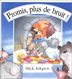 PROMIS PLUS DE BRUIT