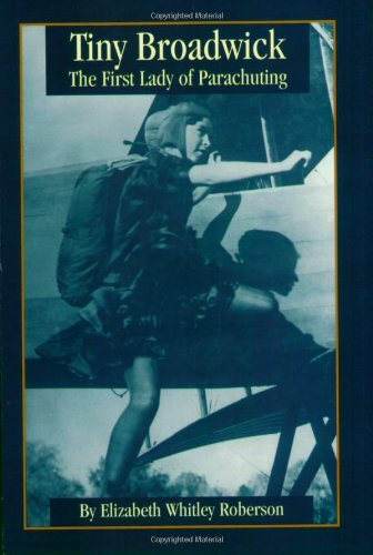 Tiny Broadwick: The First Lady of Parachuting (English Edition)
