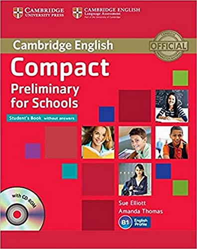 Compact Preliminary for Schools Student's Book without answers + CD [Lingua inglese]