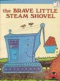 The Brave Little Steam Shovel (Wonder Books)