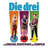 Die drei !!! (der Original Soundtrack zum Kinofilm) - Ost