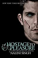 Hostage to Pleasure (Psy-Changeling Novels)
