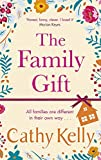 The Family Gift: The perfect Mother's Day gift from the Sunday Times bestselling author - Cathy Kelly