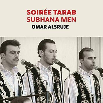 Soirée Tarab (Subhana Men) [Inshad]