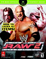 Ww Raw 2 - Prima's Official Strategy Guide de Prima Development