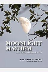 Moonlight Mayhem (Moon Mystery Series Book 2) Kindle Edition