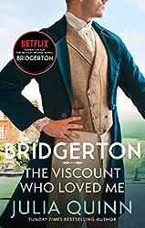 Bridgerton - The Viscount Who Loved Me (Bridgertons Book 2): The Sunday Times bestselling inspiration for the Netflix Original Series Bridgerton de Julia Quinn