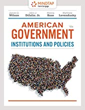 MindTap Political Science, 1 term (6 months) Printed Access Card for Wilson/Dilulio/Bose/Levendusky's American Government: Institutions and Policies, 16th
