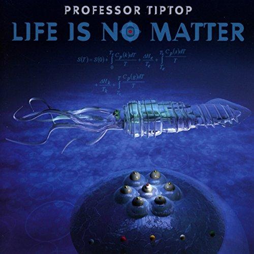 Life Is No Matter