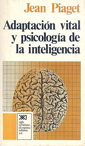 Adaptación vital y psicología de la inteligencia: Selección orgánica y fenocopia