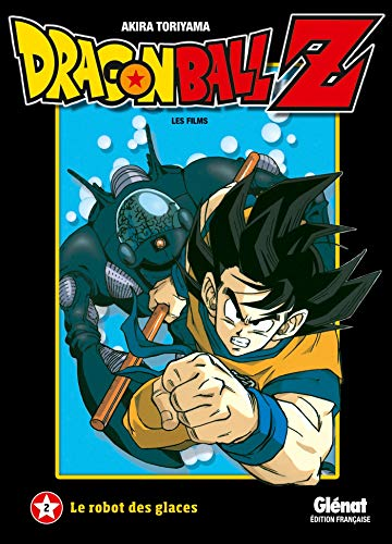 Dragon Ball Z - Film 02: Le robot des glaces