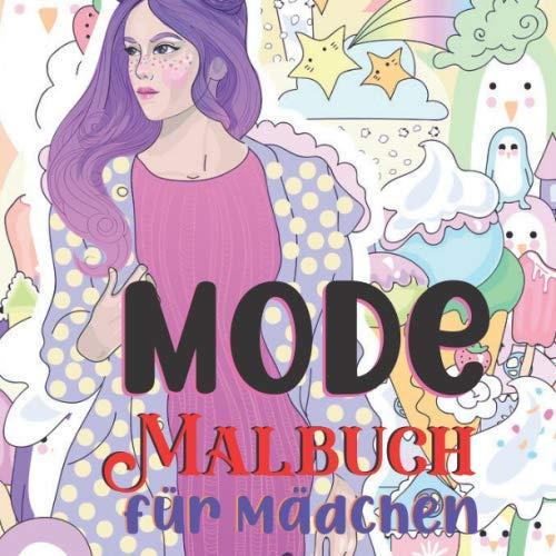 Mode Malbuch für Mädchen: Über 50 lustige Malseiten für Mädchen und Kinder Lustige Mode und frische Styles Buch für Mädchen Malbücher für Erwachsene, Jugendliche  (Band 1)