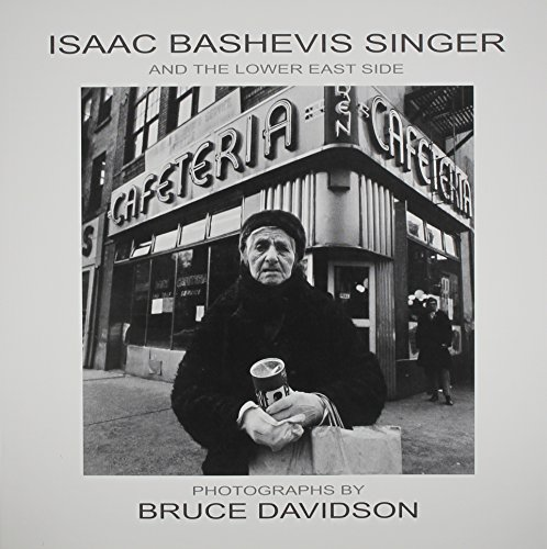 Download Isaac Bashevis Singer And The Lower East Side 0299206246