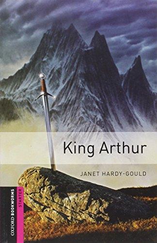 Oxford Bookworms Library: King Arthur