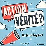 Apéro Action ou Vérité: Du fun à l'apéro!