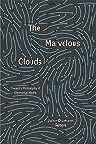 [The Marvelous Clouds: Toward a Philosophy of Elemental Media] [By: Peters, John Durham] [June, 2015]