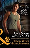 One Night With A Seal: All Out (Uniformly Hot!, Book 78) / All In (Uniformly Hot!, Book 79) (Mills & Boon Blaze) (English Edition)