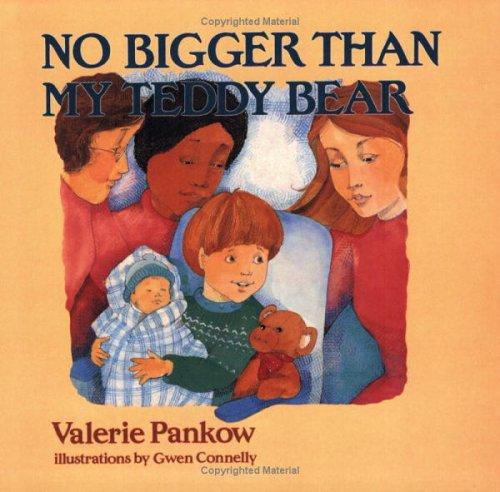 No Bigger than My Teddy Bear
