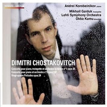 Dmitri Chostakovitch Concerto pour piano n°1 & 2 - Vingt-quatre Préludes, opus 34