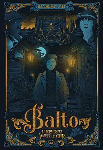Balto: Le dernier des Valets de Cœur par [Jean-Michel Payet]