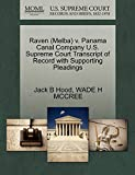 Raven (Melba) v. Panama Canal Company U.S. Supreme Court Transcript of Record with Supporting Pleadings