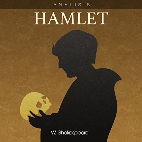 Análisis: Hamlet - W. Shakespeare [Analysis: Hamlet - W. Shakespeare] audiobook cover art
