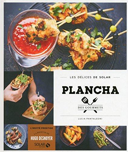 Plancha des gourmets - Les délices de Solar (French Edition)
