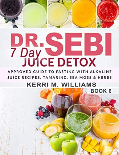 Dr Sebi 7 Day Juice Detox The Day by Day Guide to Fasting and Rejuvenation with Alkaline Juice product image