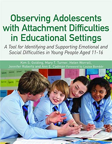 Observing Adolescents with Attachment Difficulties in Educational Settingsの詳細を見る