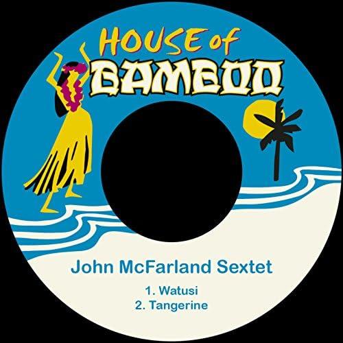 The John McFarland Sextet