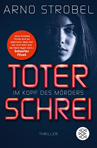 Im Kopf des Mörders - Toter Schrei: Thriller