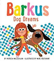 Barkus Dog Dreams: Book 2 (Barkus Book 2, Dog Book for Children)