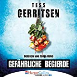 Gefährliche Begierde - Tess Gerritsen