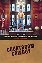 Courtroom Cowboy: The Life of Legal Trailblazer Jim Beasley (English Edition)