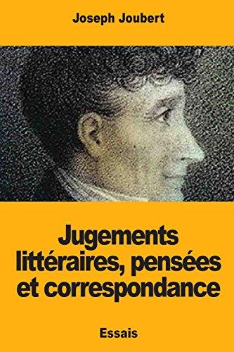 Jugements littéraires, pensées et correspondance