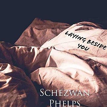 Laying Beside You