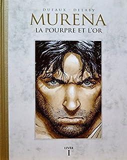 Murena - Le Soir - tome 4 : Ceux qui vont mourir...