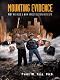 Mounting Evidence: Why We Need a New Investigation into 9/11 (English Edition)