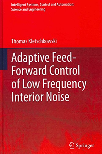 [(Adaptive Feed-Forward Control of Low Frequency Interior Noise)] [By (author) Thomas Kletschkowski] published on (December, 2011)