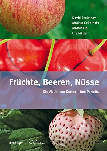 Früchte, Beeren, Nüsse: Die Vielfalt...