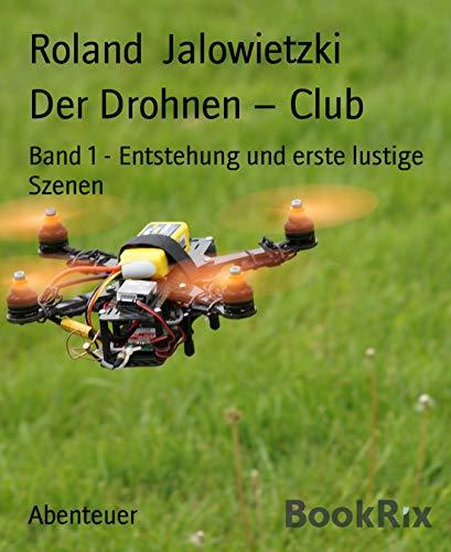 Der Drohnen – Club: Band 1 -...