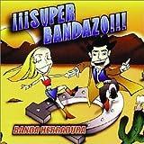 Superbandazo by Banda Herradura