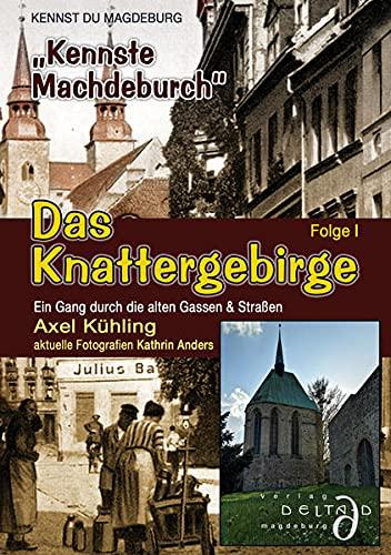 Das Knattergebirge - Kennst Du Magdeburg - Folge I