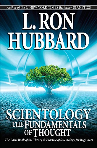 Compare Textbook Prices for Scientology: The Fundamentals of Thought November 2007 Edition ISBN 9781403144201 by Hubbard, L. Ron