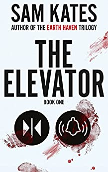 The Elevator: Book One by [Sam Kates]