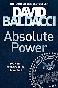 Absolute Power (English Edition) de [David Baldacci]