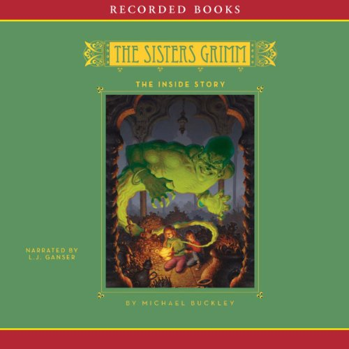 The Inside Story: The Sisters Grimm, Book 8 audiobook cover art