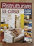 Photo Gallery rivista ristrutturare la casa